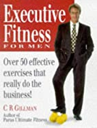 Executive fitness for men : over 50…