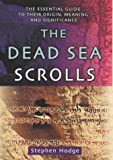 Hodge, Stephen: The Dead Sea Scrolls: An Introductory Guide