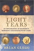 Light Years: An Exploration of Mankind's…