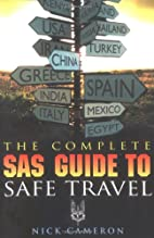 The Complete SAS Guide to Safe Travel by…