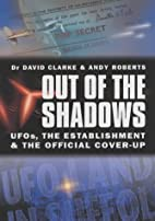 Out of the Shadows: UFOs, the Establishment…