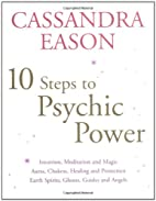10 Steps to Psychic Power by Cassandra Eason