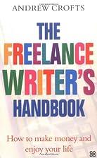 The Freelance Writer's Handbook: How to Make…