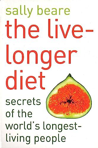 the-live-longer-diet-secrets-of-the-worlds-longest-living-people