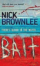Bait by Nick Brownlee