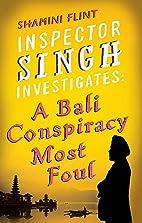 Inspector Singh Investigates: A Bali…