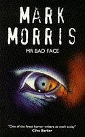 Mr. Bad Face by Mark Morris