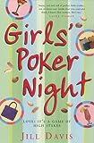 Davis, Jill: Girls' Poker Night