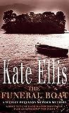 Ellis, Kate: The Funeral Boat (Wesley Peterson, Book 4) (The Wesley Peterson Murder Mysteries)