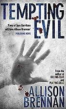 Tempting Evil (Prison Break, Book 2) by…