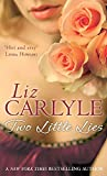 Carlyle: Two Little Lies. Liz Carlyle (Maclachlan Family Series)