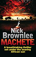Machete by Nick Brownlee
