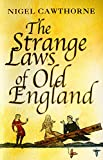 Nigel Cawthorne: The Strange Laws of Old England