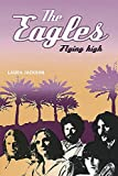 Jackson, Laura: The Eagles: Flying High
