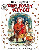 The Jolly Witch by Dick King-Smith