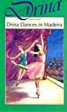 Estoril, Jean: Drina Dances in Madeira