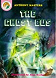 Masters, Anthony: The Ghost Bus (Shivery storybooks)