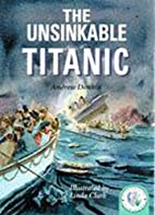 The Unsinkable Titanic (Historical…