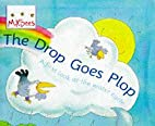 Drop Goes Plop: A First Look at the Water…