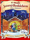 Robinson, Hilary: E-mail: Jesus@Bethlehem (Picture Books)