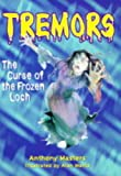 Masters, Anthony: The Curse of the Frozen Loch (Tremors)