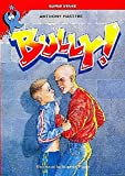 Masters, Anthony: Bully! (Super Stars)