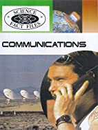 Communications (Science Fact Files) by Ian…