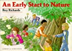 Early Start to Nature by Richard Roy