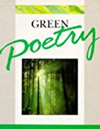 Green Poetry (Thematic Poetry) by Robert…