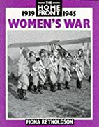 Women's War (Home Front) by Fiona…