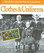 Clothes and uniforms (History from…