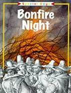 Bonfire night by Rosemary Moore