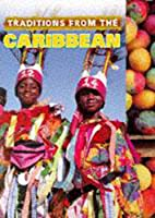 Traditions from the Caribbean (Cultural…