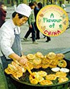 A Flavour of China (Food & Festivals) by Amy…