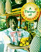Flavours of the Caribbean (Food & Festivals)…