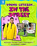 Brookes, Kate: In the Street (Young Citizen)