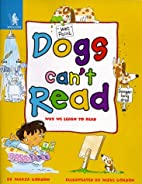 Animals Can't: Dogs Can't Read Pb…