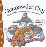 Ross, Stewart: Gunpowder Guy: The Story of Guy Fawkes and the Gunpowder Plot (Stories from History)