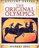 Ross, Stewart: Original Olympics (Ancient Greece)