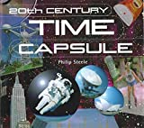 Steele, Philip: 20th Century Time Capsule