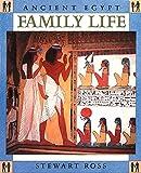 Ross, Stewart: Family Life (Ancient Egypt)