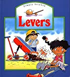 Levers (Simple Science) by Caroline Rush