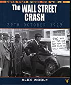 The Wall Street crash by Alex Woolf