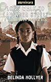 Hollyer, Belinda: A Long Walk to Lavender Street: A Story from South Africa (Survivors)