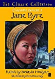 Hollyer, Belinda: Jane Eyre (Classic Collection)