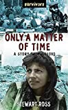 Ross, Stewart: Only a Matter of Time: A Story from Kosovo (Survivors)