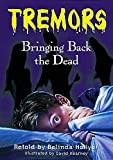Hollyer, Belinda: Bringing Back the Dead (Tremors)