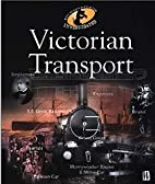 Victorian Transport (The History Detective…