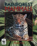 Edward Parker: Mammals (Rainforests)
