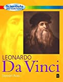 Ross, Stewart: Leonardo Da Vinci (Scientists Who Made History)